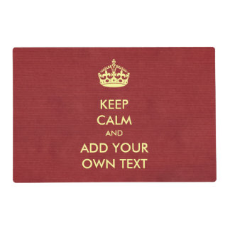 Make Your Own Keep Calm Product Red Ivory Placemat