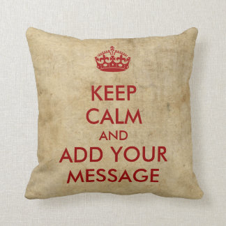 Make Your Own Keep Calm Red on Parchment Throw Pillow