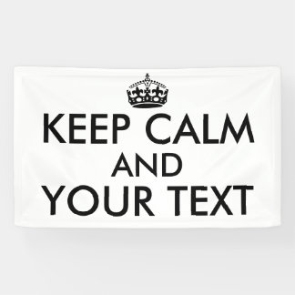 Make Your Own Keep Calm Saying Banner Add a Color