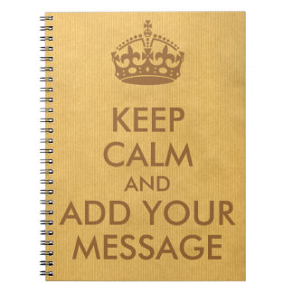 Make Your Own Keep Calm Spiral Notebook
