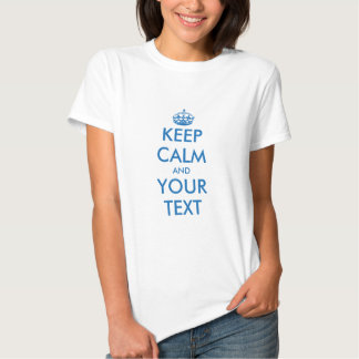 Make your own keep calm t shirt with blue crown