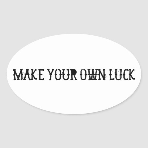 Make your own luck pegatinas ovales