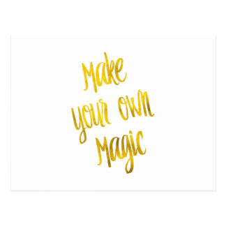 Make Your Own Magic Gold Faux Foil Metallic Quote Postcard