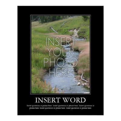 Poster on Make Your Own Motivational Poster From Zazzle Com