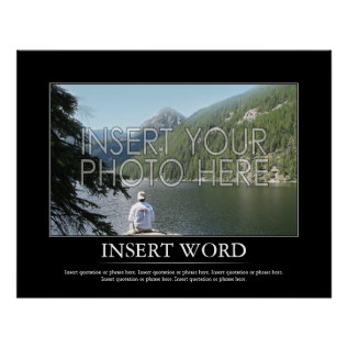 Make Your Own Motivational Poster at Zazzle