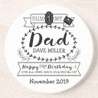 Make Your Own Number 1 Dad Birthday Cute Monogram Sandstone Coaster