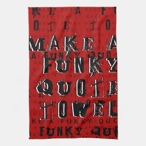 Make Your Own Personalized Funky Quote  Red Hand Towel