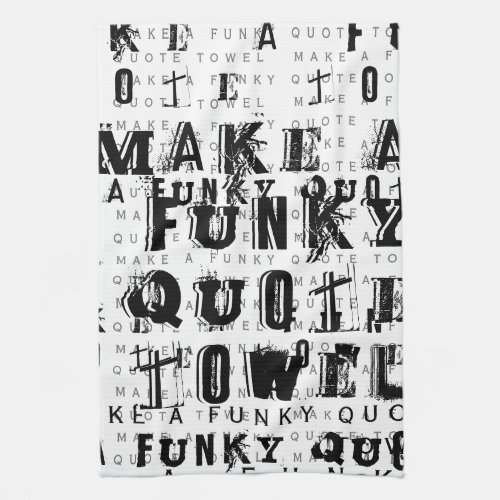 Make Your Own Personalized Funky Quote  White Hand Towel