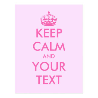 Make your own pink Keep calm text postcards