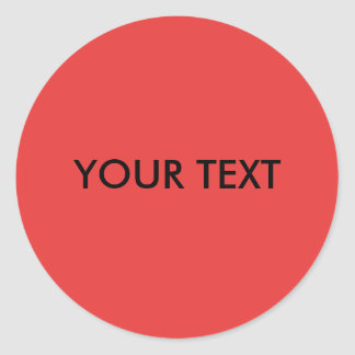 MAKE YOUR OWN RED - TEXT CLASSIC ROUND STICKER