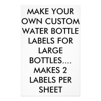 Make Your Own Water  /wine Bottle Labels For Large Flyer by CREATIVEWEDDING at Zazzle