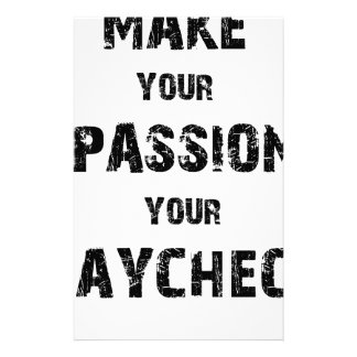 make your passion your paycheck stationery