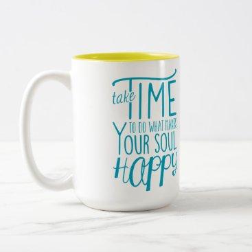 Coffee Themed Make Your Soul Happy Two-Tone Mug