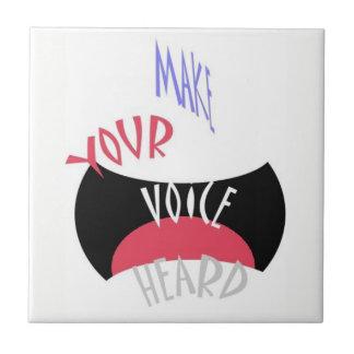 Make Your Voice Heard Tile
