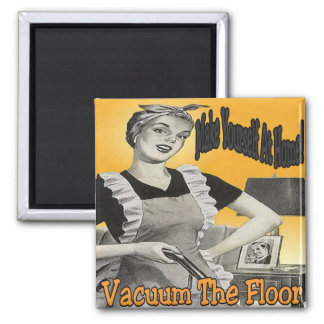 Make Yourself At Home Vacuum Floor Magnet