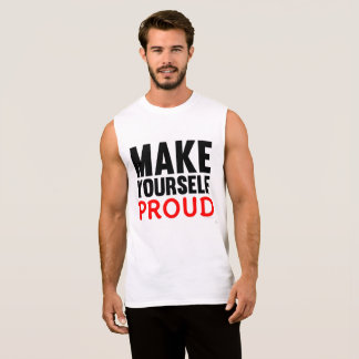 Make Yourself Proud Fitness Vest Sleeveless Shirt