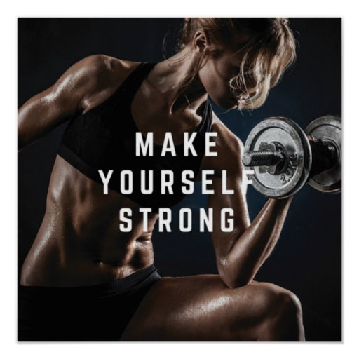 Make Yourself STRONG. Women's Workout Motivational Poster