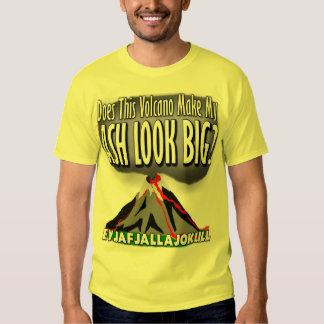 Makes my ASH look big! Shirt