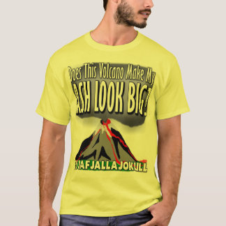Makes my ASH look big! T-Shirt