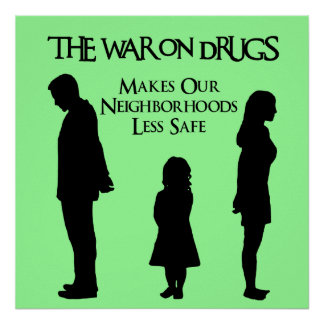 Makes Our Neighborhoods Less Safe Poster