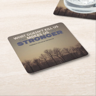 Makes Us Stronger Square Paper Coaster