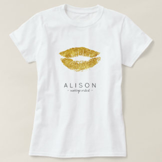 Makeup artist and salon name gold lips script T-Shirt