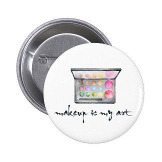 "Makeup Artist Palette - ""Makeup Is My Art"" Quote Button"