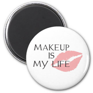 makeup is my life kisses 2 inch round magnet