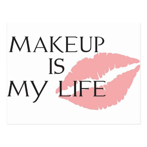 makeup is my life kisses postcard