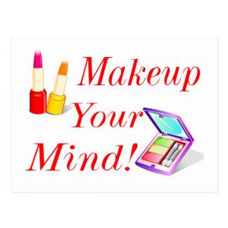 Makeup Your Mind! Postcard