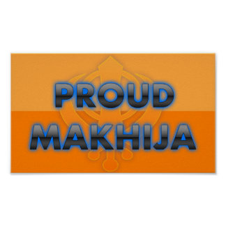 Makhija orgulloso orgullo de Makhija Poster