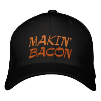 Makin' Bacon Embroidered Hats