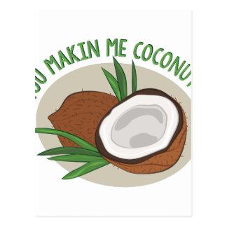 Makin Me Coconuts Postcard