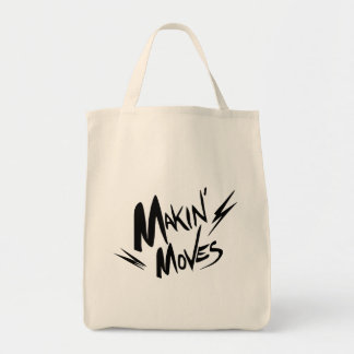 Makin' Moves Tote Bag