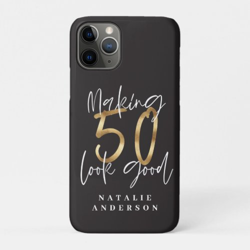 Making 50 look good gold birthday celebration Phone Case