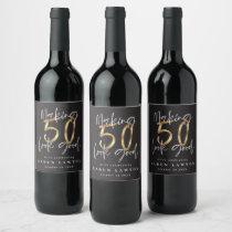 Making 50 look good gold birthday celebration wine label