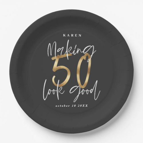 Making 50 look good gold Birthday party Paper Plate