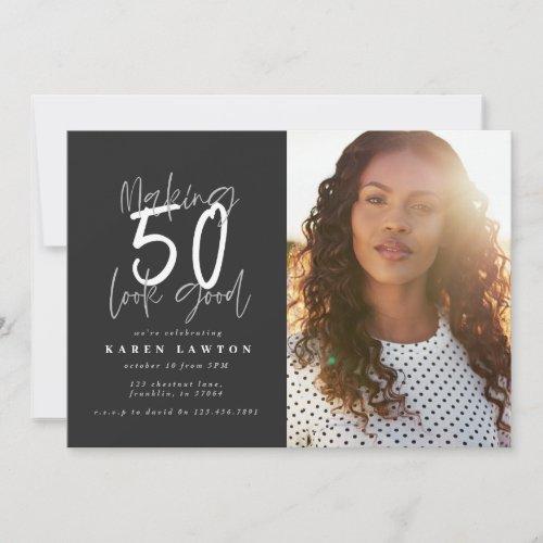 Making 50 look good photo birthday invitation