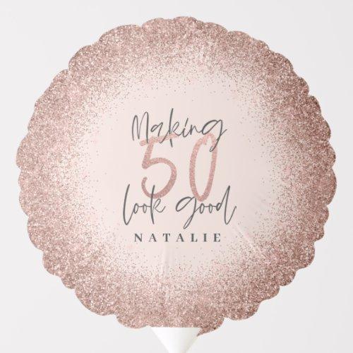 Making 50 look good rose gold birthday part decor balloon