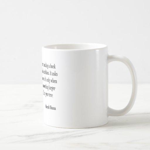 Making a buck mugs
