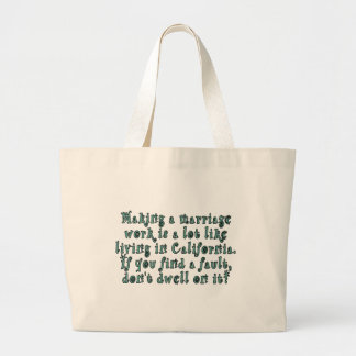 Making a marriage work is a lot like... large tote bag