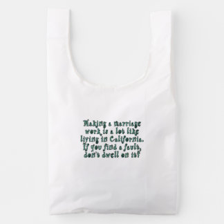 Making a marriage work is a lot like... reusable bag