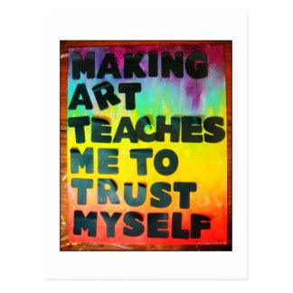 Making Art Teaches Me To Trust Myself Postcards