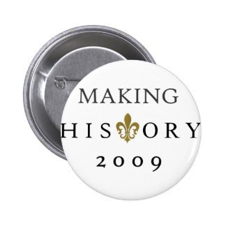 MAKING HISTORY 2009 WHODAT NATION 2 INCH ROUND BUTTON