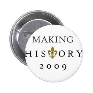 MAKING HISTORY 2009 WHODAT NATION PINS