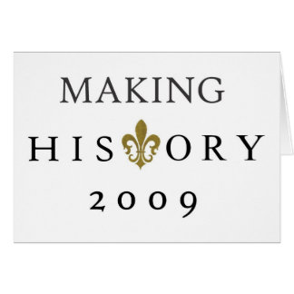 MAKING HISTORY 2009 WHODAT NATION GREETING CARD