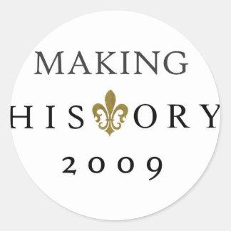 MAKING HISTORY 2009 WHODAT NATION ROUND STICKER