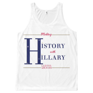 Making History With Hillary Clinton 2016 All-Over Print Tank Top