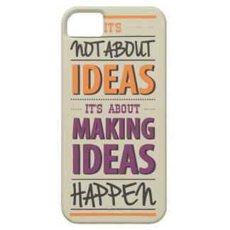 """Making ideas happen"" quote iPhone 5 Cases"