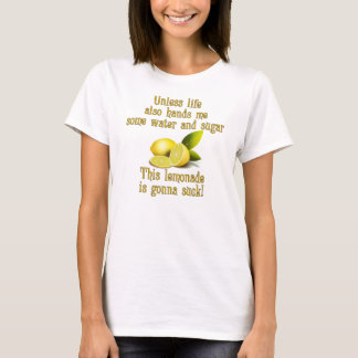 Making Lemonade T-Shirt